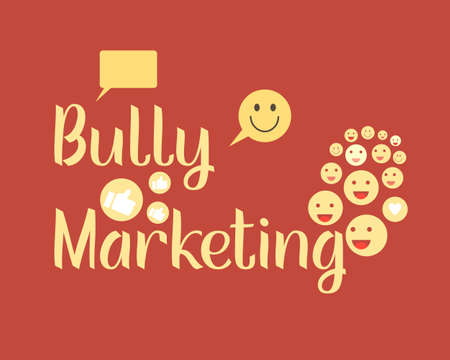 bully marketing to get customers attention by making fun of your own brand or products