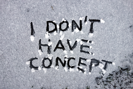 I don`t have concept written in snow Stock Photo