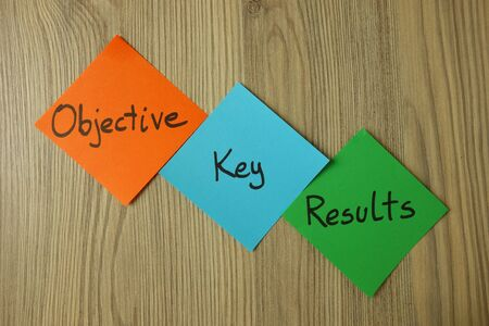OKR - objective key results text. Project management concept