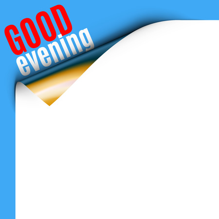 good evening: Curled White Paper Corner on Blue Background with Message. Curled corner card with good evening greeting