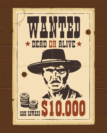 gunshot: Vector Vintage western retro Wanted Poster template. Old paper texture dark on wood surface