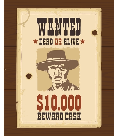Vector Vintage western retro Wanted Poster template. Old paper texture dark on wood surface