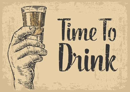 Male hand holding a shot of alcohol drink. hand drawn design element. engraving style. vector illustration. Invitation to a party - time to drink. Vintage background old brown paper.