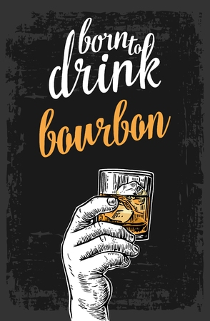 Male hand holding a glass with bourbon and ice cubes. Vintage vector engraving illustration for label, poster, invitation to invitation to party and birthday.