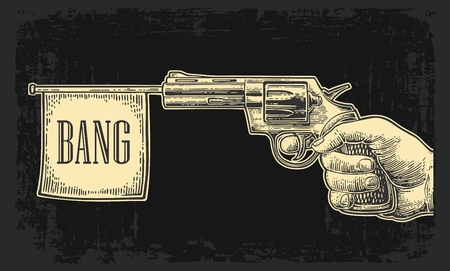 gunman: Male hand holding revolver with bang flag. Vector engraving vintage illustrations. Isolated on dark background. For tattoo, web, shooting club and label