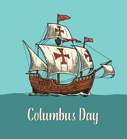 black maria: Sailing ship floating on the sea waves. Caravel Santa Maria. Hand drawn design element. Vintage color vector engraving illustration for poster Day Columbus