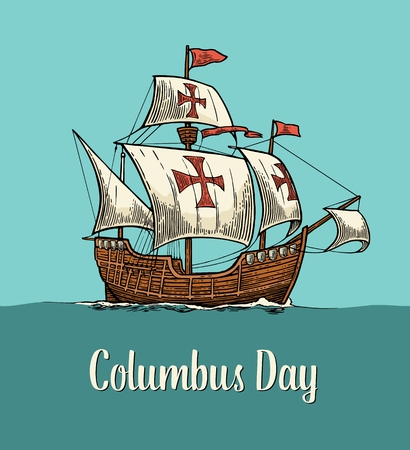 Sailing ship floating on the sea waves. Caravel Santa Maria. Hand drawn design element. Vintage color vector engraving illustration for poster Day Columbus