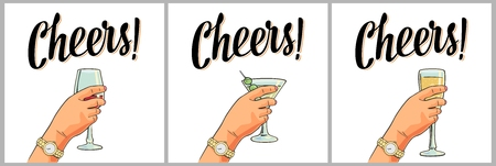 Female hand holding a glass of cocktail, wine, champagne. Cheers toast lettering. Vintage vector color engraving illustration for label, poster, invitation to a party. Isolated on white background.