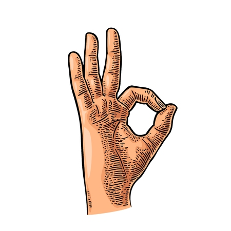 expressing positivity: Hand showing symbol okay. Vector color vintage engraved illustration isolated on white background. Sign for web, poster, info graphic Illustration