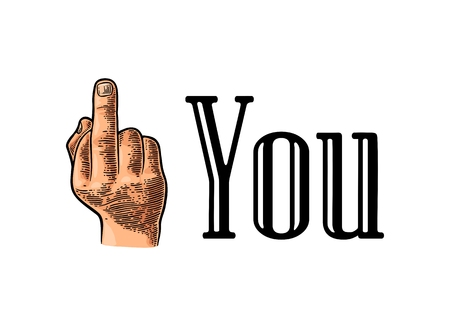 Middle finger Sign by male hand. Fuck you sign and text. Vector vintage engraved illustration on white background.