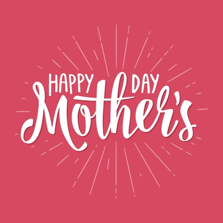 Happy Mothers Day lettering. Vector vintage illustration. Isolated pink background