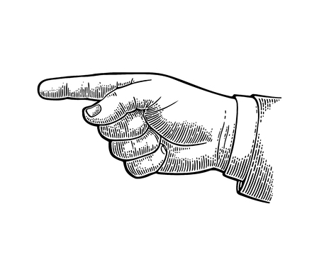 Pointing finger. Vector black vintage engraved illustration isolated on a white background. Hand sign for web, poster, info graphic Illustration