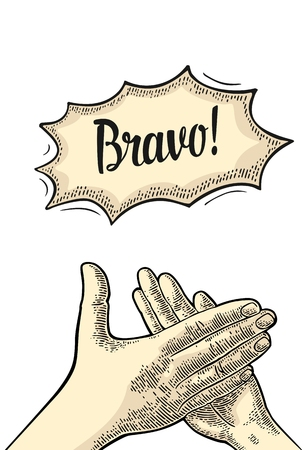 Man clapping hands, applause sign. Bravo lettering on bubble. Vector black vintage engraved illustration. Isolated on white background. Ilustração