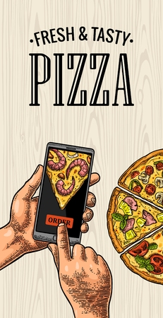Vertical banner with hands holding and touching a mobile phone for order pizza. Slice Pepperoni, Hawaiian, Seafood, Capricciosa. Vintage vector color engraving illustration on wood background Illustration