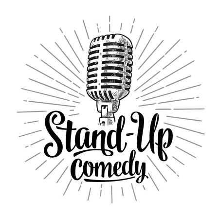 Microphone. Lettered text Stand-Up comedy.