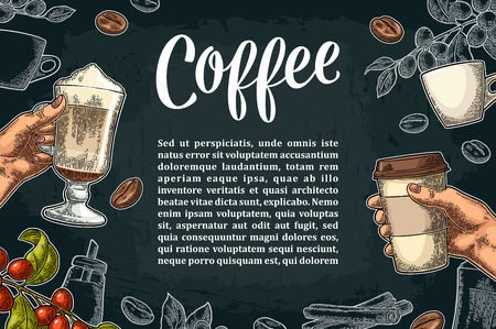 Template advertising with coffee hand holding a cup, beans, stick cinnamon, branch with leaf and berry. Vintage color and white vector engraving illustration on dark background.