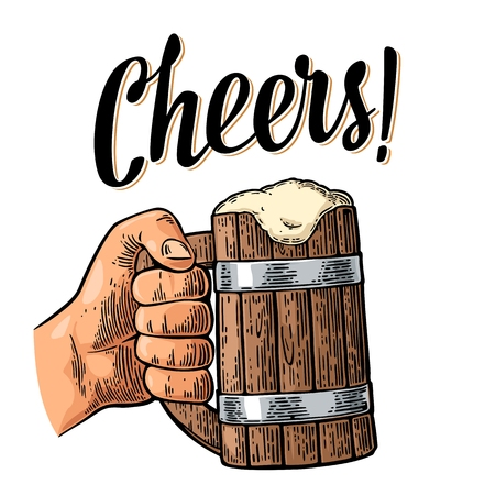 Male hand holding full beer wooden mug with foam. Cheers toast lettering. Vintage vector color engraving illustration for web, poster, greeting card, invitation to party. Isolated on white background