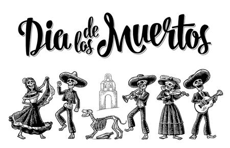 Dia dos Mortos. O esqueleto em trajes nacionais mexicanos dança, toca violão, violino, trompete. Letras de dia de los Muertos. Ilustração em vetor vintage preto gravura isolado fundo branco