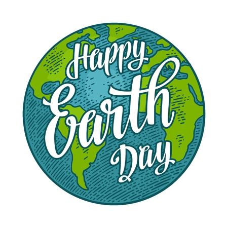Planète. Lettrage de Happy Earth Day. Illustration de gravure vintage de couleur de vecteur Banque d'images - 88631981