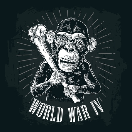 Monkey holding tibia. World War IV lettering. Vintage black engraving illustration for poster and t-shirt design. Isolated on white background. Hand drawn design element