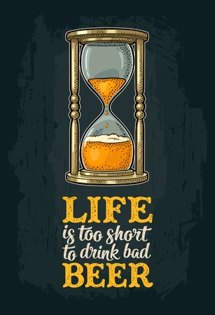 Retro hourglass with Life is too short to drink bad beer lettering vector illustration