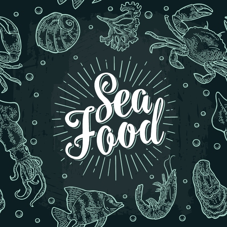 Sea food lettering and seamless pattern shell, cuttlefish, oyster, crab, shrimp, seaweed, fish. Vector engraving vintage illustrations. Isolated on dark background.