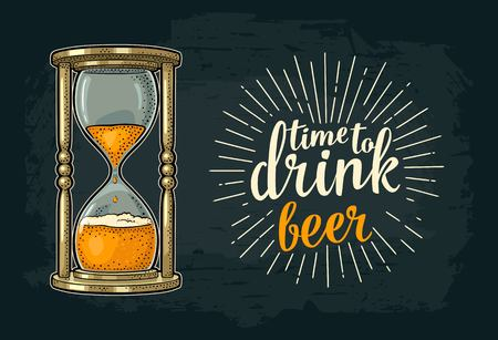 Retro hourglass. Time to drink beer lettering. Vector color vintage illustration outline. Isolated on dark background. Hand drawn design element for t shirt, poster