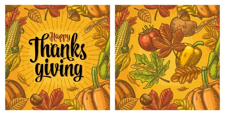 Seamless pattern with Happy thanksgiving calligraphy lettering and pumpkin, tomato, corn, pepper, leaf maple, seed chestnut. Vintage color vector hand drawn engraving illustration.
