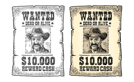 Wanted poster with man in hat. Wild west style. Vintage color engraving illustration for poster, web. Isolated on white background.
