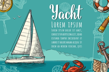 Horizontal poster for yacht club with text template. A sailing ship on the blue sea and anchor, compass rose, shell, crab, bell, lifebuoy, lighthouse. Vector vintage color engraving illustration.