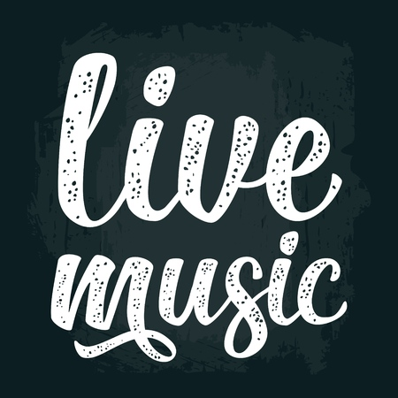 Calligraphic handwriting lettering live music on dark background.