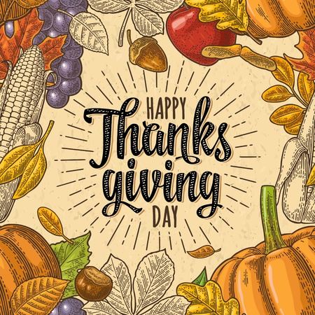 Seamless pattern with Happy thanksgiving calligraphy lettering and pumpkin, tomato, corn, pepper, leaf maple, grapes, apple, seed chestnut. Vintage color vector hand drawn engraving illustration.