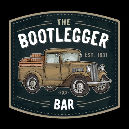 Retro pickup truck with wood barrel. Side view. THE Bootlegger bar lettering. Vintage color engraving illustration. Isolated on dark background. Hand drawn design element for label, signboard, poster Illustration