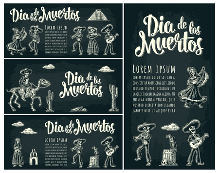 Three horizontal and one vertical posters for Day of the Dead. Skeleton in Mexican national costumes hold candle, dance, play guitar, trumpet. Dia de los Muertos lettering. Vintage vector engraving Stock Vector - 109759954