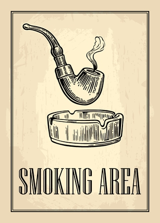 Retro poster - The Sign Smoking AREA in Vintage Style. Vector engraved illustration isolated on dark background.