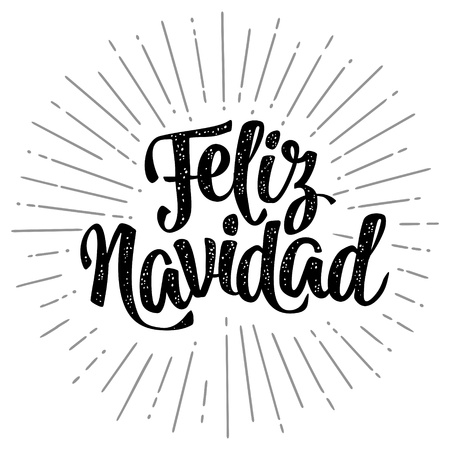 Feliz Navidad calligraphy lettering with salute. Vector vintage black illustration on white background for greeting card, poster, flayer, web, banner