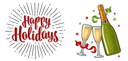 Clinking glass, champagne bottle, serpentine ribbons. Happy Holidays handwriting calligraphy lettering with salute. Vintage vector color engraving illustration isolated on white background.