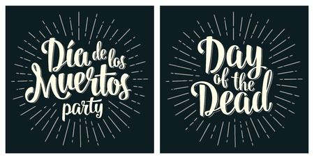 Dia de los Muertos Day of the Dead handwriting lettering.