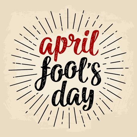 April fools day calligraphic handwriting lettering. Vector black and red illustration isolated on a beige background. For web, poster Illustration