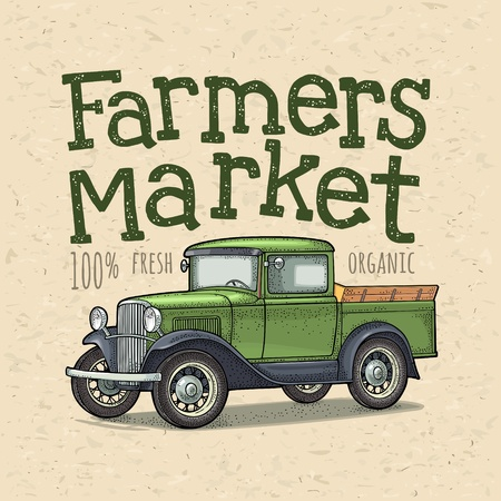 Retro pickup truck. Side view. Vintage color engraving illustration for poster, label on craft paper texture. Handwriting lettering Farmers market