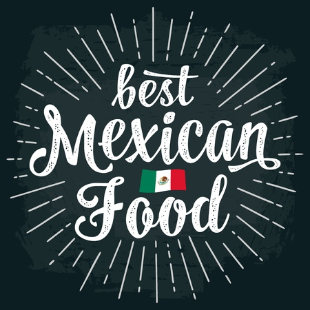 Best mexican food lettering on dark background. Illustration