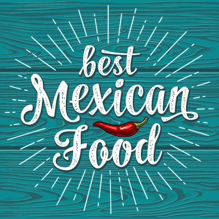 Best mexican food lettering on dark background. Vectores