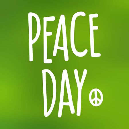 Peace Day handwriting lettering. Vector color vintage illustration isolated on a green mesh gradient background. For web, poster, info graphic Vector Illustration