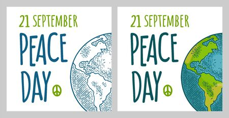 Peace Day 21 september lettering. Earth planet globe. Vector color vintage engraving illustration isolated on white background. For web, poster, info graphic