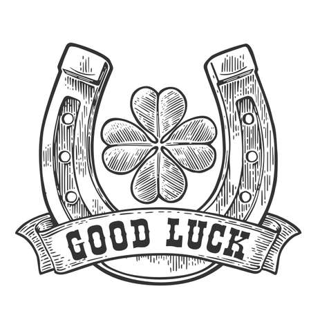 Four leaf clover, horseshoe, ribbon with text good luck. Vintage vector engraving illustration for info graphic, poster, web. Black on white background.