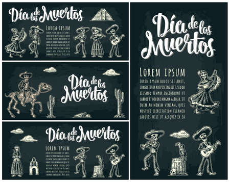 Three horizontal and one vertical posters for Day of the Dead. Skeleton in Mexican national costumes hold candle, dance, play guitar, trumpet. Dia de los Muertos lettering. Vintage vector engraving