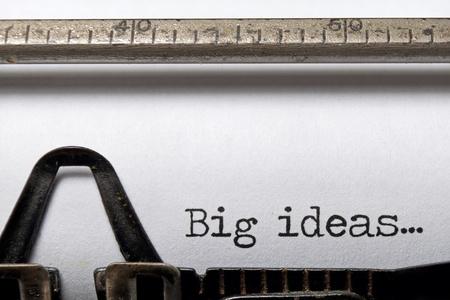 creative writer: Big ideas tpyed on an old typewriter