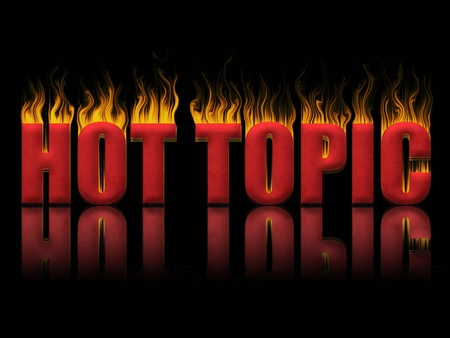 hot news: Hot topic