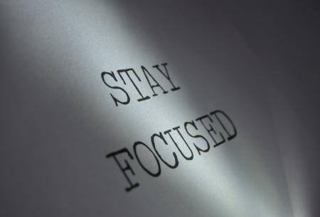 focused: Stay focused  Stock Photo