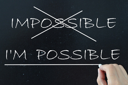 Anything is possible motivational phrase photo